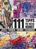 111 Tipps für Deine Kunst