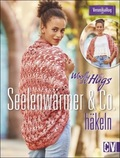 Woolly Hugs  - Seelenwärmer & Co. häkeln