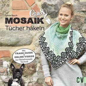 CraSy Mosaik - Tücher häkeln