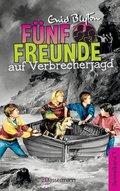 Fünf Freunde auf Verbrecherjagd