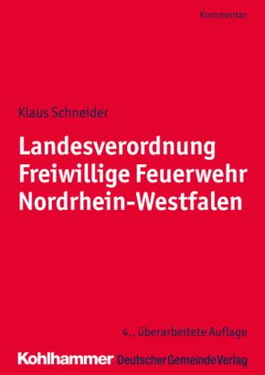 Landesverordnung Freiwillige Feuerwehr Nordrhein-Westfalen, Kommentar