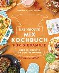 Das große Mix-Kochbuch für die Familie