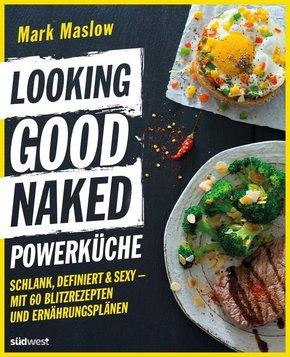 Looking Good Naked Powerküche