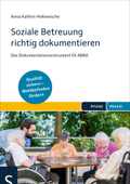 Soziale Betreuung richtig dokumentieren
