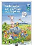 Kinderlieder zum Einsteigen und Abfahren, m. 1 Audio-CD