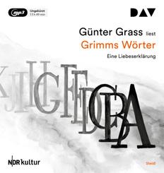 Grimms Wörter. Eine Liebeserklärung, 2 Audio- CD, MP3