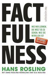 Factfulness - Wie wir lernen, die Welt so zu sehen, wie sie wirklich ist