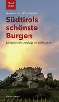 Südtirols schönste Burgen