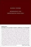 Kosmologie und menschliche Evolution. Farbenlehre. Private Lehrstunden für Marie und Olga von Sivers und Mathilde Scholl