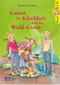 Conni & Co - Conni, das Kleeblatt und das Wald-Camp