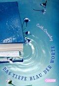 Das tiefe Blau der Worte
