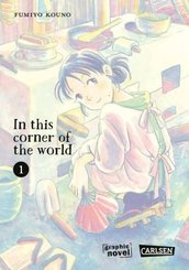 In this corner of the world 1: In this corner of the world 1 - Bd.1