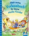 Mein erstes Vorlesebuch für kleine starke Kinder
