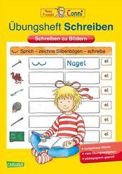 Conni Gelbe Reihe (Beschäftigungsbücher): Übungsheft Schreiben