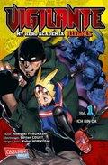 Vigilante - My Hero Academia Illegals, Ich bin da