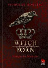 Witchborn - Königin der Düsternis