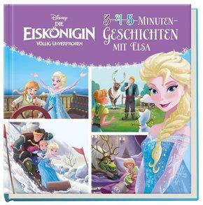 Disney Die Eiskönigin: 3-4-5-Minuten-Geschichten mit Elsa
