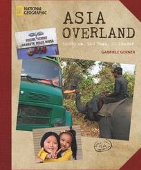 Asia Overland - 50000 km, 540 Tage, 20 Länder