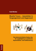 Musliminnen, Islambilder in Vergangenheit und Gegenwart