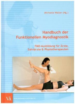 Handbuch der Funktionellen Myodiagnostik