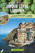 Der Wanderurlaubsführer Cinque Terre Ligurien