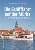 Die Schifffahrt auf der Müritz und den Mecklenburgischen Oberseen