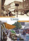 Unna - Einst & Jetzt