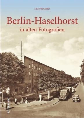 Berlin-Haselhorst in alten Fotografien