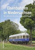Eisenbahnen in Niedersachsen