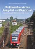 Die Eisenbahn zwischen Ruhrgebiet und Münsterland