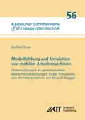 Modellbildung und Simulation von mobilen Arbeitsmaschinen - Untersuchungen zu systematischen Modellvereinfachungen in de