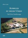 Aufbruch zu neuen Ufern - Bd.2