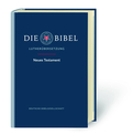 Bibelausgaben: Die Bibel - Neues Testament, Lutherübersetzung revidiert 2017; Deutsche Bibelgesellschaft