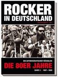 Rocker in Deutschland - Die 80er Jahre