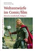 Weltentwürfe im Comic/film