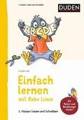 Einfach lernen mit Rabe Linus: 1. Klasse - Lesen und Schreiben