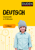 Deutsch in 15 Minuten - Grammatik 5. Klasse