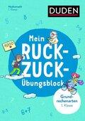 Mein Ruckzuck-Übungsblock Grundrechenarten 1. Klasse