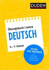 Duden Übungsbuch extra - Deutsch 5.-7. Klasse