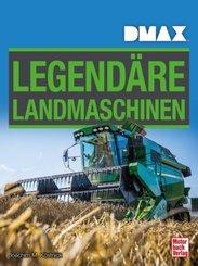 Legendäre Landmaschinen