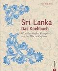 Sri Lanka - Das Kochbuch