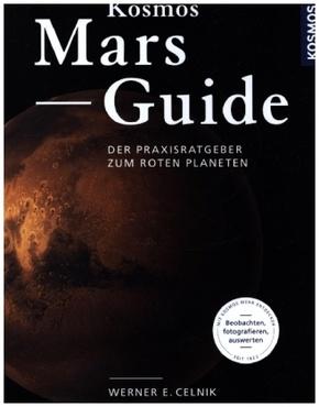 Kosmos Mars Guide - Der Praxisratgeber zum roten Planeten