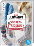Das ultimative Socken-Strickbuch