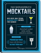 Das Barhandbuch Mocktails