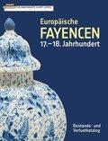 Europäische Fayencen 17.-18. Jahrhundert