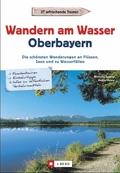 Wandern am Wasser Oberbayern