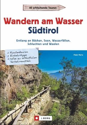 Wandern am Wasser Südtirol