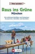 Raus ins Grüne München
