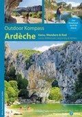 Outdoor Kompass Ardèche - Kanu-, Wandern & Rad