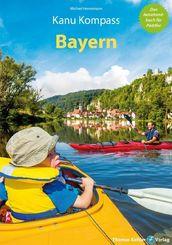 Kanu Kompass Bayern - 21 Paddeltouren auf bayerischen Flüssen